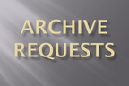 Archive Requests